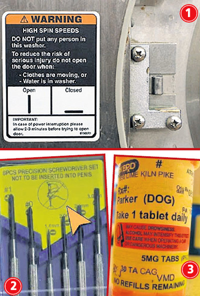 Чудо-инструкции: 1. В стиральную машину нельзя засовывать людей; 2. Иглы не следует втыкать в пенис; 3. Таблетки для собак не следует принимать за рулём